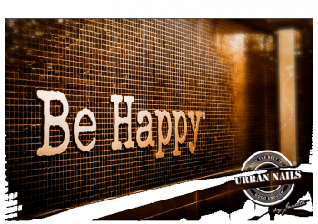 Urban Nails Poster A3 Be Happy