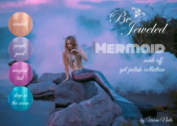 Urban Nails Be Jeweled Mermaid Gelpolish Collection